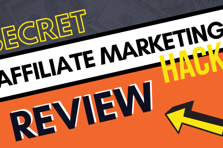 secret affiliate marketing hacks review main image