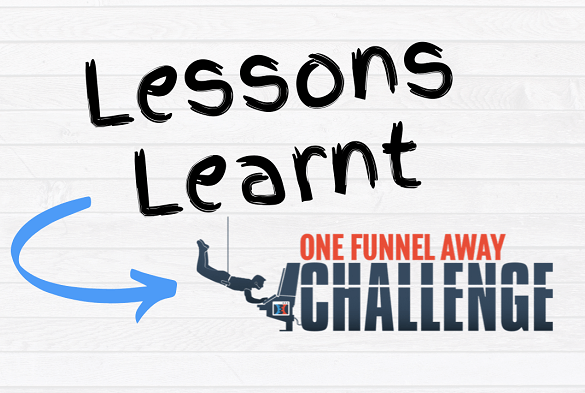 lessons learnt from the clickfunnels one funnel away challenge