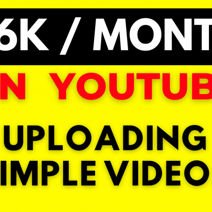 how to make money on youtube uploading simple videos