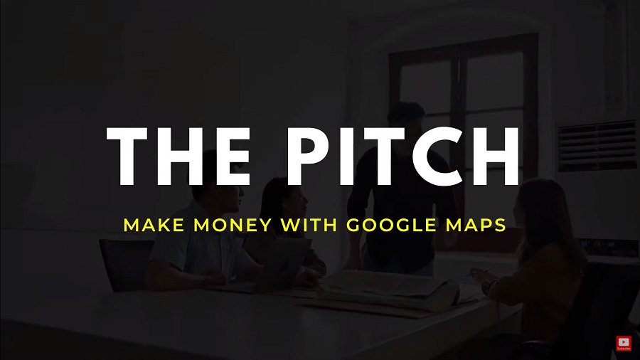 the customer pitch to make money with google maps