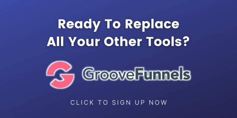 SIGN-UP-FOR-GROOVEFUNNELS-REVIEW
