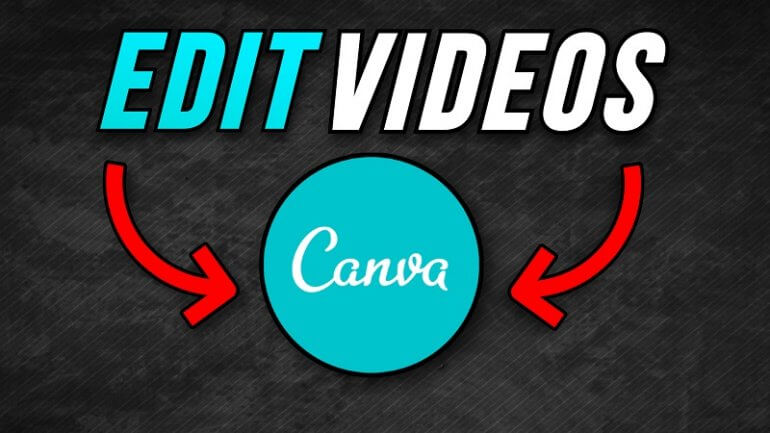 how to edit videos in canva